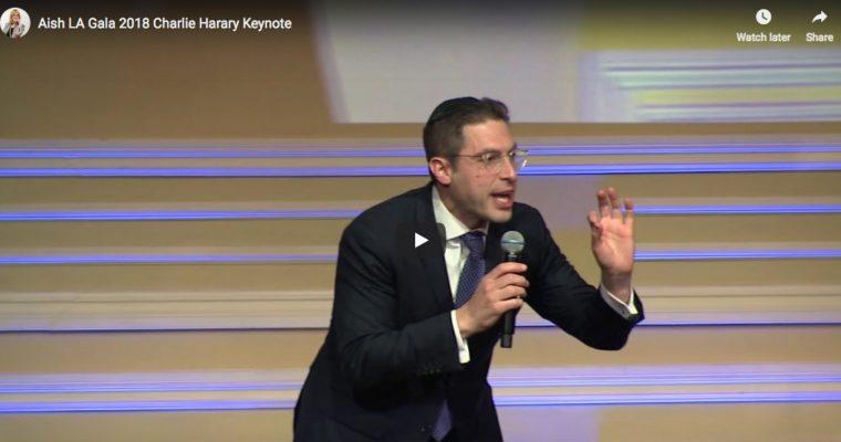 Aish LA 2018 Gala: Charlie Harary Keynote