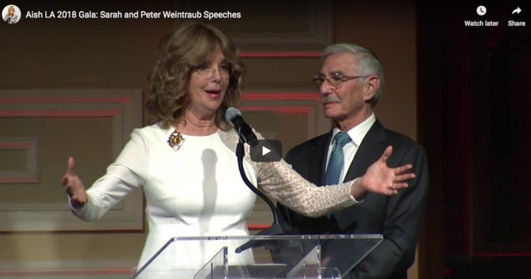 Aish LA 2018 Gala: Sarah and Peter Weintraub Speeches